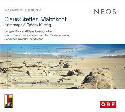 Claus-Steffen Mahnkopf: Hommage à György Kurtág