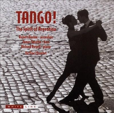 Tango!: The Spirit of Argentina
