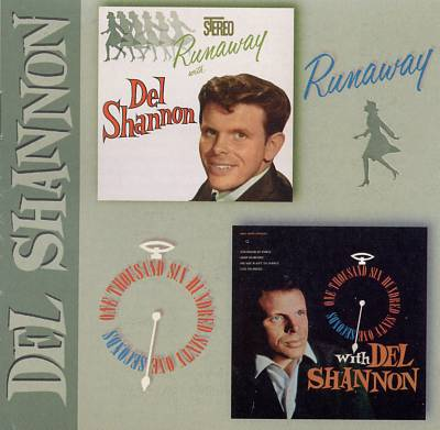 Runaway with Del Shannon/One Thousand Six-Hundred Sixty-One Seconds