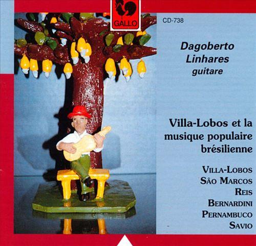 Villa-Lobos & The Popular Music of Brazil