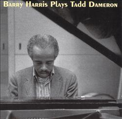Barry Harris Plays Tadd Dameron