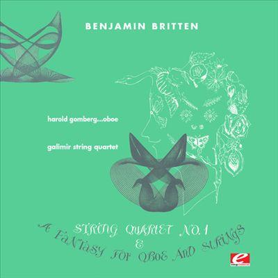 Benjamin Britten: String Quartet No. 1 & A Fantasy for Oboe & Strings