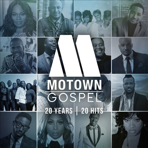Motown Gospel: 20 Years/20 Hits