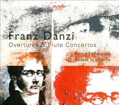 Franz Danzi: Overtures & Flute Concertos
