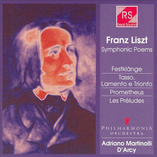 Franz Liszt: Symphonic Poems
