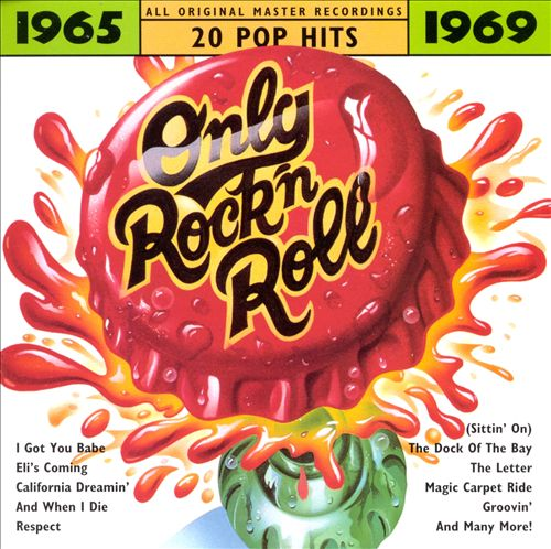 Only Rock 'N Roll 1965-1969: 20 Pop Hits