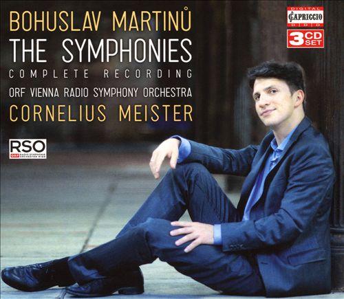 Bohuslav Martinu: The Symphonies