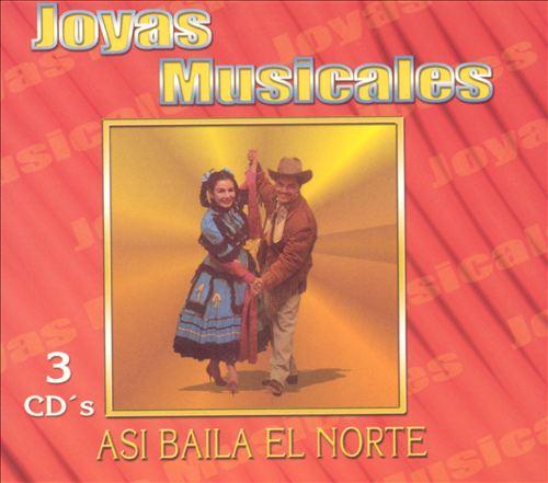 Joyas Musicales: Asi Baila el Norte