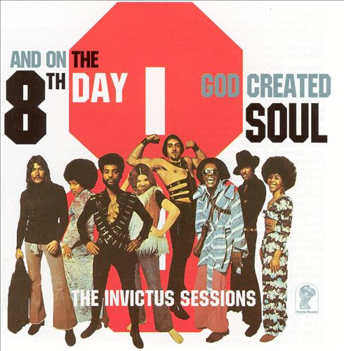 And on the 8th Day...God Created Soul: The Invictus Sessions