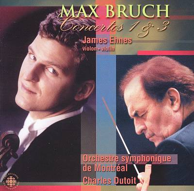 Max Bruch: Concertos 1 & 3