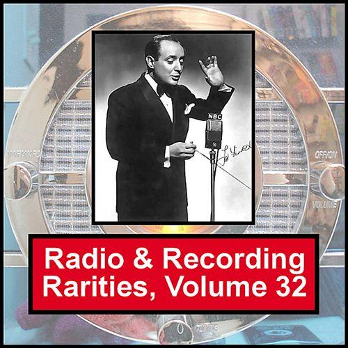 Radio & Recording Rarities, Vol. 32