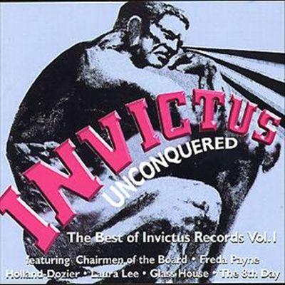 Invictus Unconquered: The Best of Invictus Records