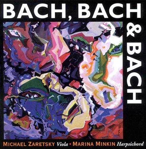 Bach, Bach and Bach