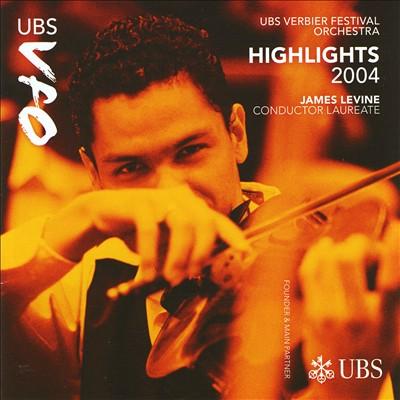 UBS Verbier Festival Orchestra Highlights, 2004