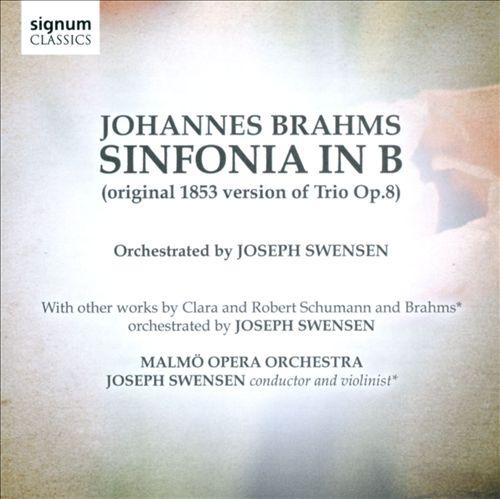 Brahms: Sinfonia in B