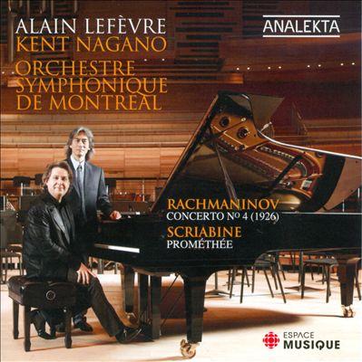 Rachmaninov: Piano Concerto No. 4; Scriabin: Prométhée
