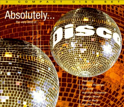 Absolutely...The Very Best of Disco