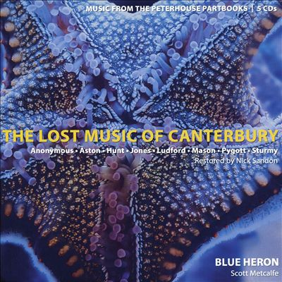 The Lost Music of Canterbury: Music from the Peterhouse Partbooks