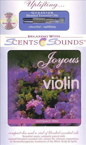 Scents & Sounds: Joyous Violin - Geranium