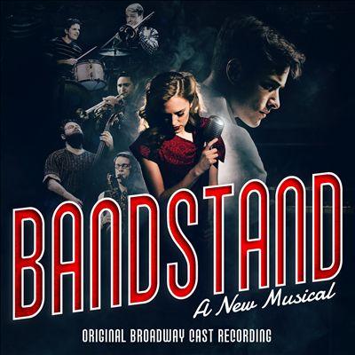Bandstand [Original Broadway Cast Recording]