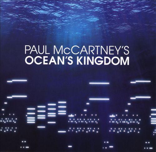 Paul McCartney's Ocean's Kingdom