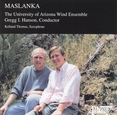 Maslanka: Symphony No. 2; Laudamus Te; Hell's Gate
