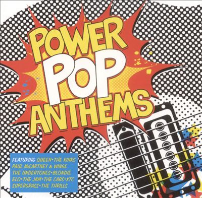 Power Pop Anthems
