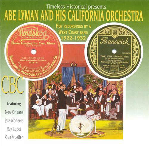 Hot Recordings by a West Coast Band, 1922-32