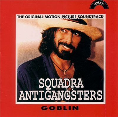 Squadra Antigangsters [The Original Motion Picture Soundtrack]