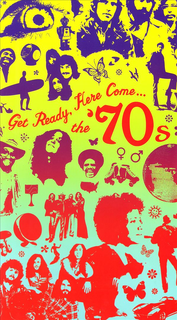 Get Ready, Here Come the '70s
