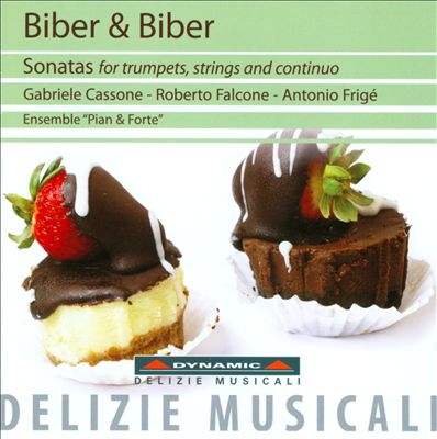 Biber & Biber: Sonatas for Trumpets, Strings and Continuo