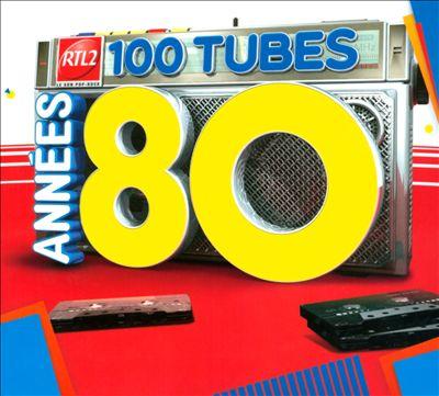 RTL2 100 Tubes Années 80