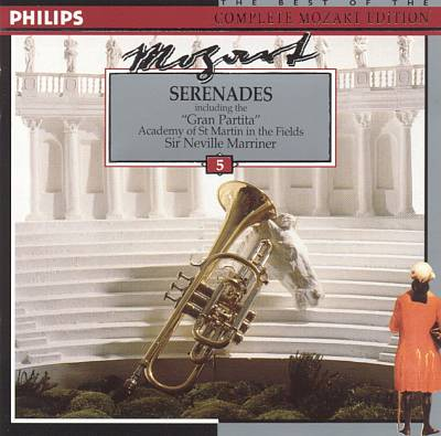 "Mozart: Serenades (including the ""Gran Partita"")"