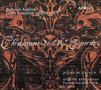 Louis Couperion Edition, Vol. 3: Pièces de Clavecin