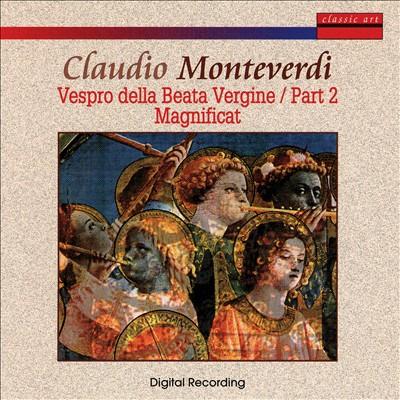 Monteverdi: Vespro della Beata Vergine, Part 2; Magnificat