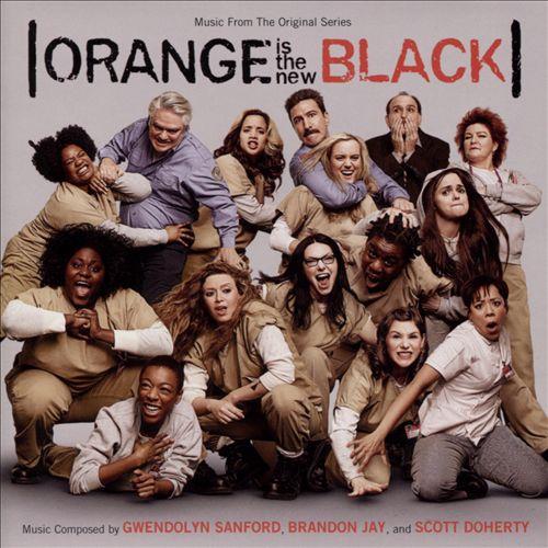 Orange is the New Black [Original Television Soundtrack]