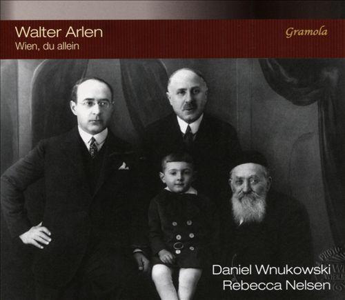 Walter Arlen: Wien, du Allein