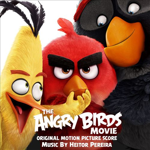 The Angry Birds Movie [Original Motion Picture Score]
