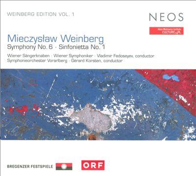 Mieczyslaw Weinberg: Symphony No. 6; Sinfonietta No. 1 (Weinberg Edition, Vol. 1)