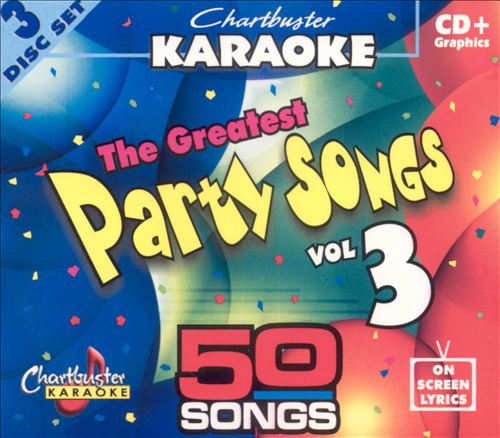 Chartbuster Karaoke: Greatest Party Songs, Vol. 3