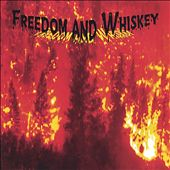 Freedom and Whiskey