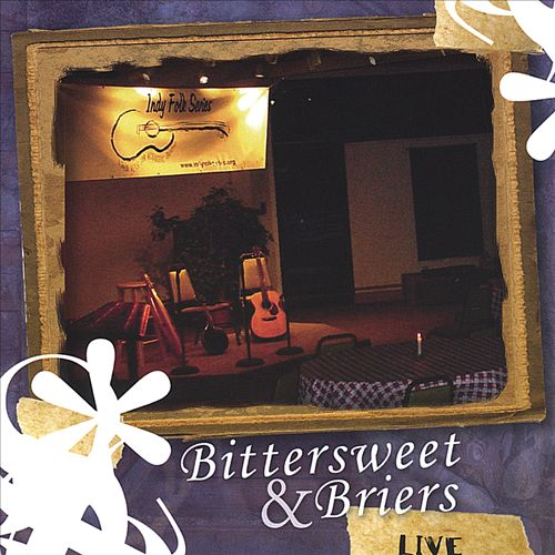 Bittersweet & Briers Live