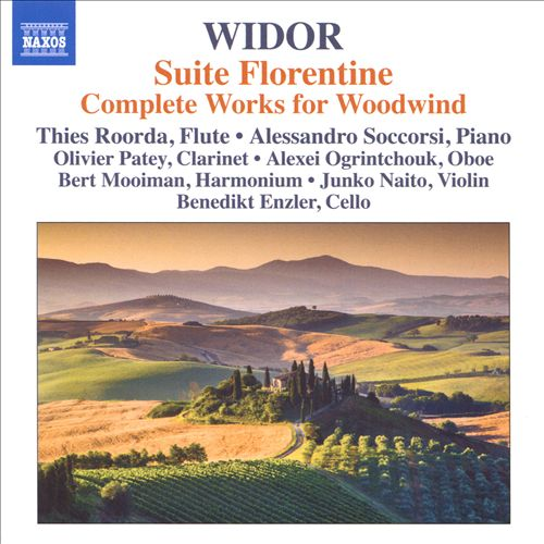 Widor: Suite Florentine; Complete Works for Woodwind
