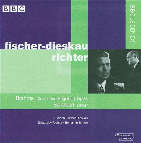 Brahms: Die schöne Magelone; Schubert: Lieder