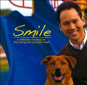 Smile: A Collection of Songs For the Young and Young-At-Heart