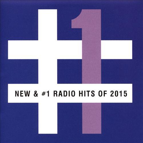 New & #1 Radio Hits of 2015