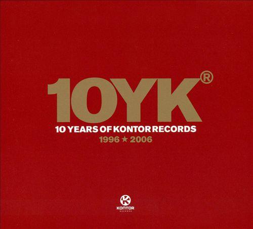 10YK: 10 Years of Kontor Records 1996-2006