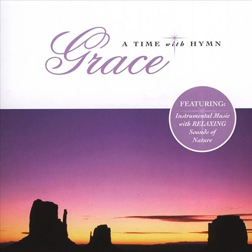 A Time With Hymn: Grace