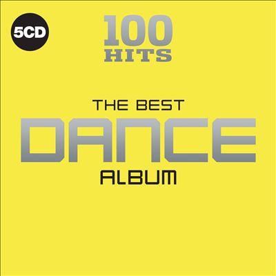 100 Hits: The Best Dance Album