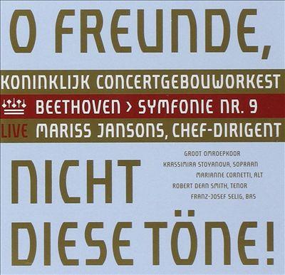 O Freunde, Nicht diese Töne!: Beethoven - Symphonie Nr. 9